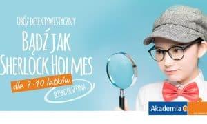 """Obóz detektywistyczny """"Bądź jak Sherlock Holmes"""". Wakacje 2019 dla 7-10 latków."""